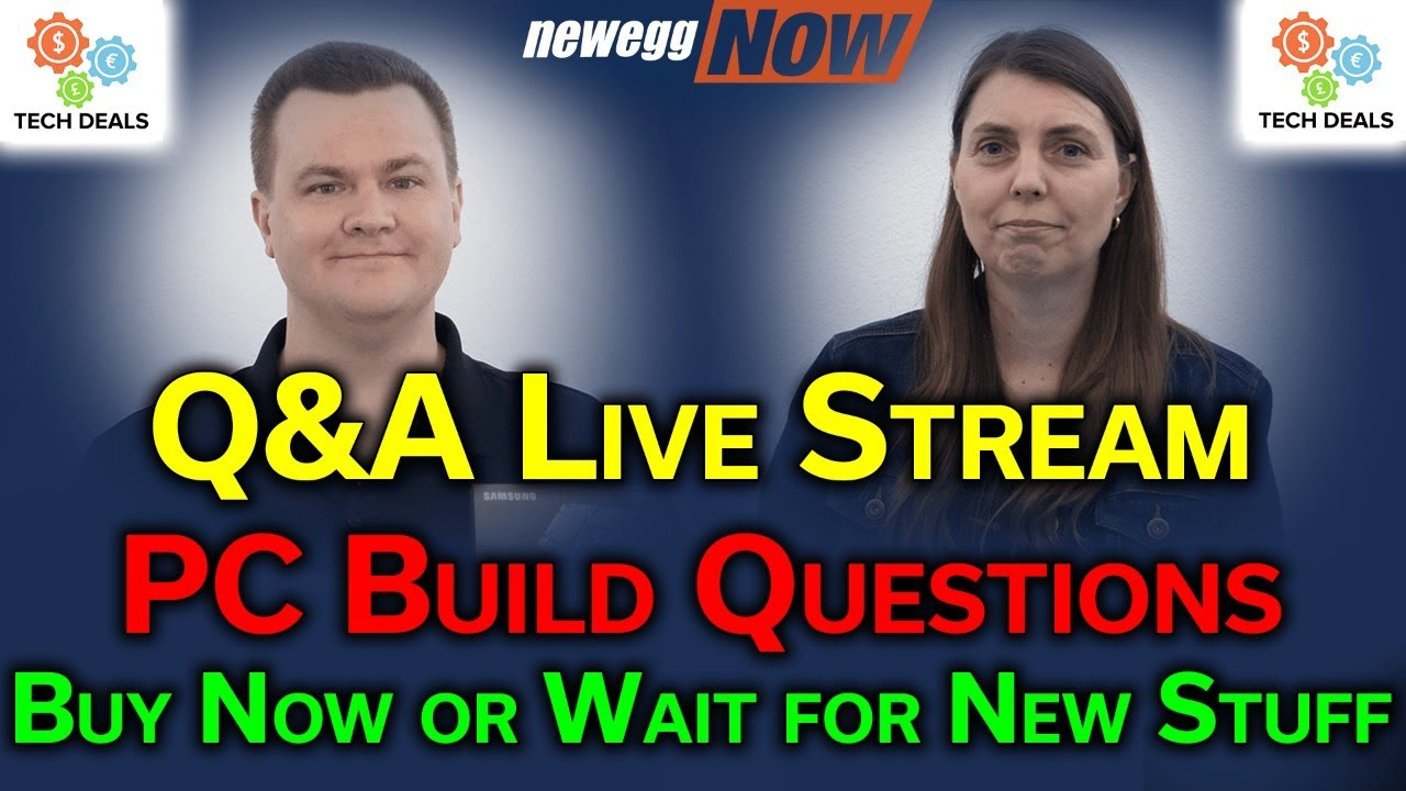 Answering Your PC Build Questions — Q&A w/ Tech & Rogue — Newegg Now