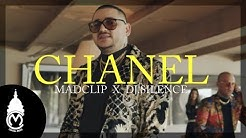Mad Clip x DJ.Silence - Chanel - Official Music Video
