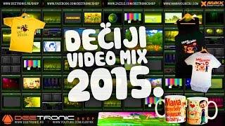 Repeat youtube video Deciji Video Mix (2015) Mama voli Bebu, Ide Zmija, Njam njam, Azbuka, Glava Ramena, Kad si srecan