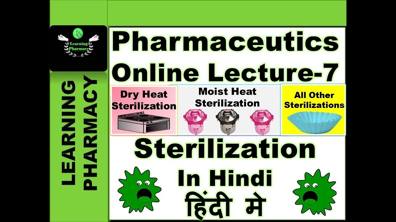 Sterilization In Brief | Pharmacy Online Lecture-7 | Pharmaceutics-Ch-7 |  In Hindi | हिंदी में