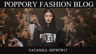 VATANIKA  | Elle Fashion Week FW2017 | VDO BY POPPORY