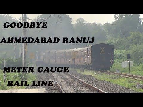 Now in History in INDIAN RAILWAY-Ahmedabad Ranuj Meter Gauge Rail Line