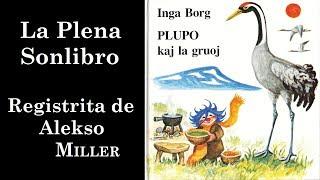 Plupo kaj la Gruoj en Esperanto (La Plena Sonlibro)