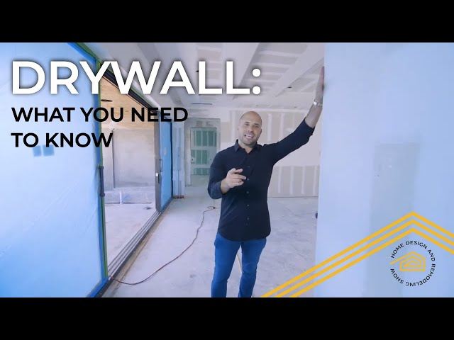 Drywall: What you need to know