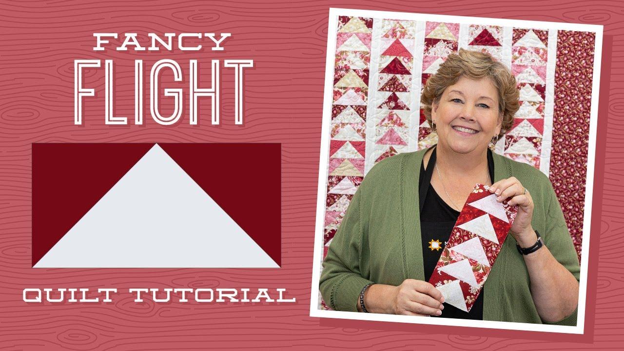 Make A Fancy Flight Quilt With Jenny Doan Of Missouri Star Video Tutorial Youtube
