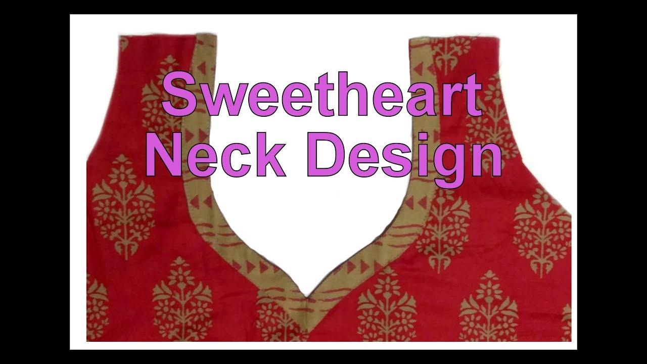 sweetheart neck design cutting and stitching in hindi youtube