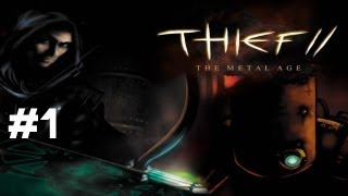 Let's Play Thief 2: The Metal Age - Part 1