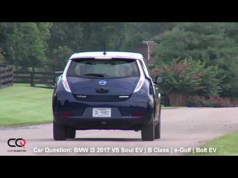 2017 BMW I3 VS Chevrolet BOLT   Nissan Leaf AND MORE!    The MOST complete review Part 4/7