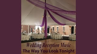Romantic Wedding Music Masters Wonderful Tonight