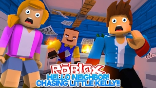 ROBLOX: HELLO NEIGHBOR, CHASING LITTLE KELLY w/ LITTLE DONNY!! OBBY