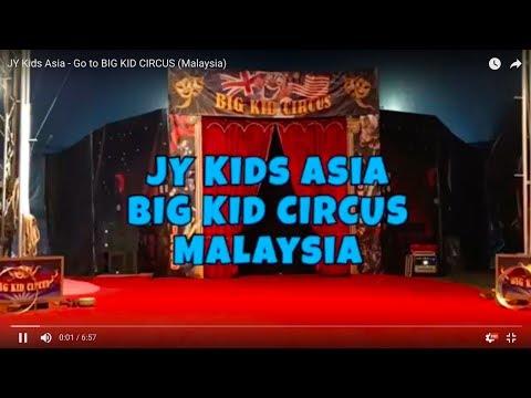 Big Kid Circus Malaysia