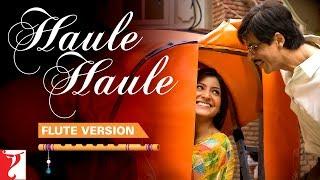 Gambar cover Flute Version: Haule Haule | Rab Ne Bana Di Jodi | Salim-Sulaiman | Jaideep Sahni | Vijay Tambe