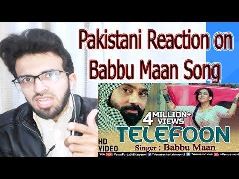 pakistani-reaction-on-telefoon-(full-song)-babbu-maan- -latest-punjabi-songs-2017