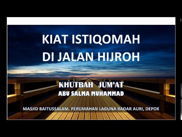 KHUTBAH JUMAT KIAT ISTIQOMAH DI JALAN HIJRAH