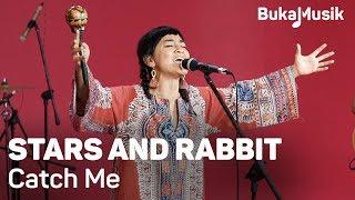 Stars and Rabbit - Catch Me | BukaMusik MP3