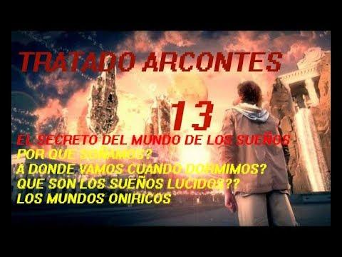 Tratado arcontes 13 los secretos del mundo Onírico