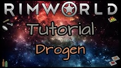 RimWorld Basic Tutorial - Drogen 🚬🍺 [Alpha 16] | Leya