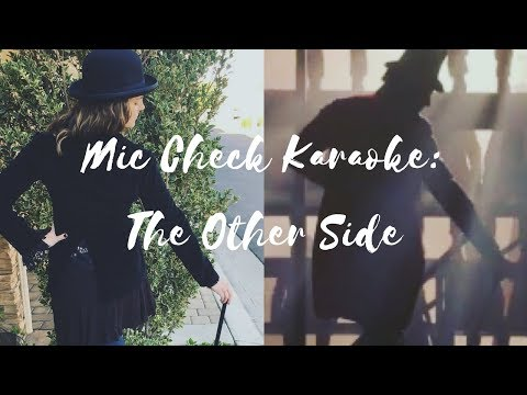Mic Check Karaoke - The Other Side