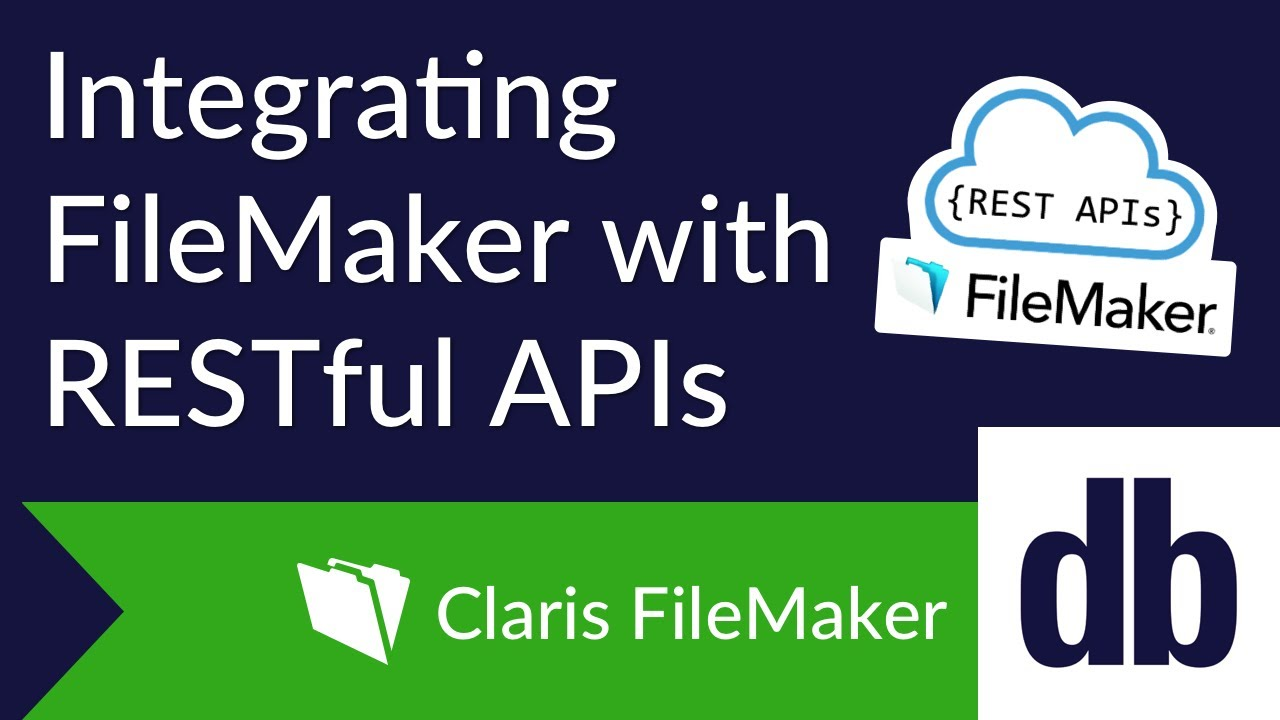 Integrating FileMaker with RESTful APIs | DB Services