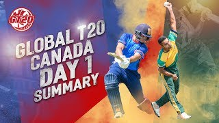 Global T20 Canada Day 1 Summary | Toronto National Vs Vancouver   | GT20 Canada 2019