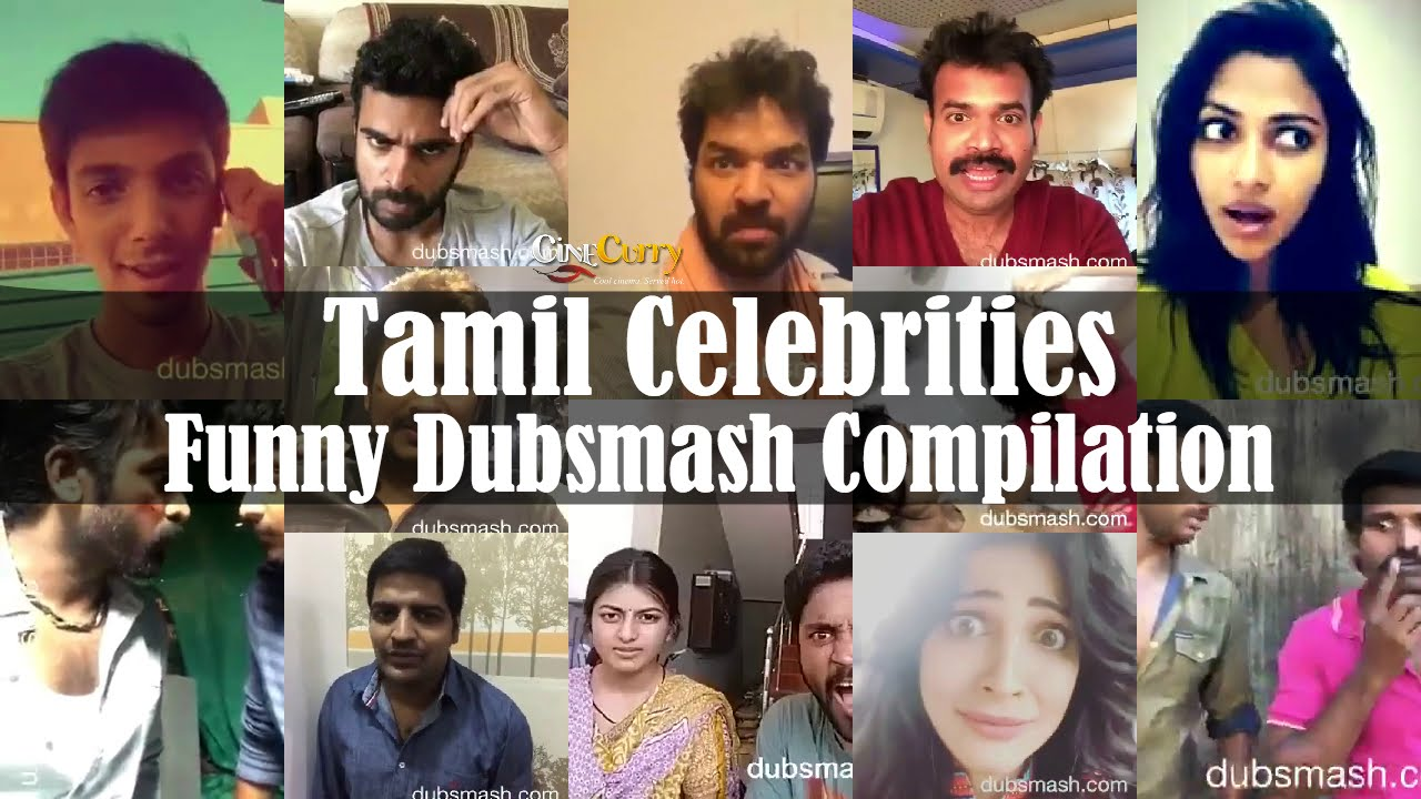 Tamil Celebrities Funny Dubsmash Compilation - YouTube
