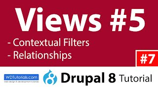 Views #5 : Contextual Filters & Relationships (Drupal 8 Tutorial #7)(, 2015-12-11T14:46:03.000Z)