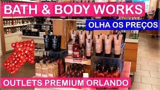 BATH & BODY WORKS Orlando Premium Outlets com PREÇOS no Viajar Muda Tudo!