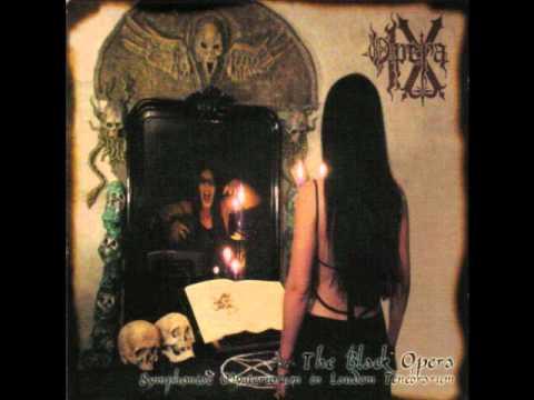 OPERA IX - The Black Opera: Symphoniae Mysteriorum in Laudem Tenebrarum (full album)