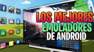 Los Mejores Emuladores de Android para PC  2018 / Rapidos y Ligeros / Con Links de DESCARGA⚡