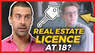 Should You Get You Real Estate License At 18??