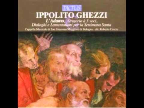 Ippolito Ghezzi : L'Adamo, oratorio a tre voci