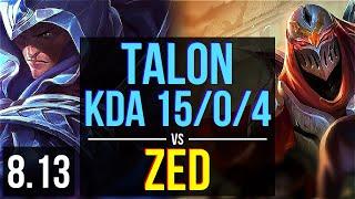 TALON vs ZED (MID) ~ KDA 15/0/4, Legendary ~ EUW Master ~ Patch 8.13