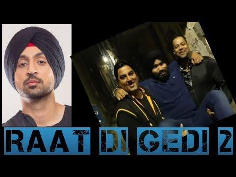 Raat De Gedi 2 || Diljit Dosanjh || Honey Singh || Sidhu Moose Wala || Comedy || An Ant Production