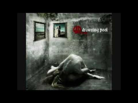 DROWNING POOL - Reason I'm Alive