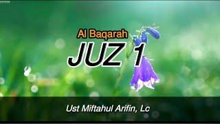 Download Juz 1 (Al Baqarah),- Ust Miftahul Arifin, Lc