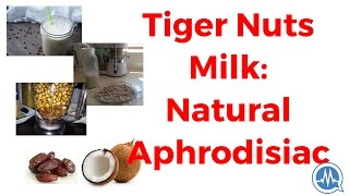 How to Make Tiger Nuts Milk (with Coconuts and Dates) -- Natural Aphrodisiac