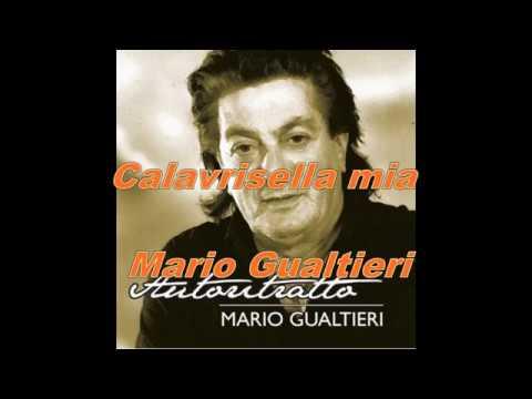 Mario Gualtieri - Calabrisella mia