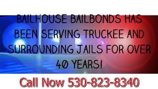 Bail Bondsman Truckee CA 530-823-8340 Bail Bonds in Truckee CA