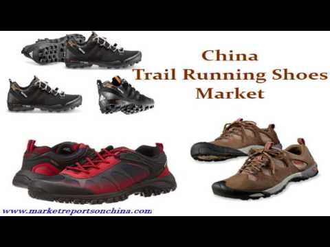 China Trail Running Shoes Market Report 2017-2022
