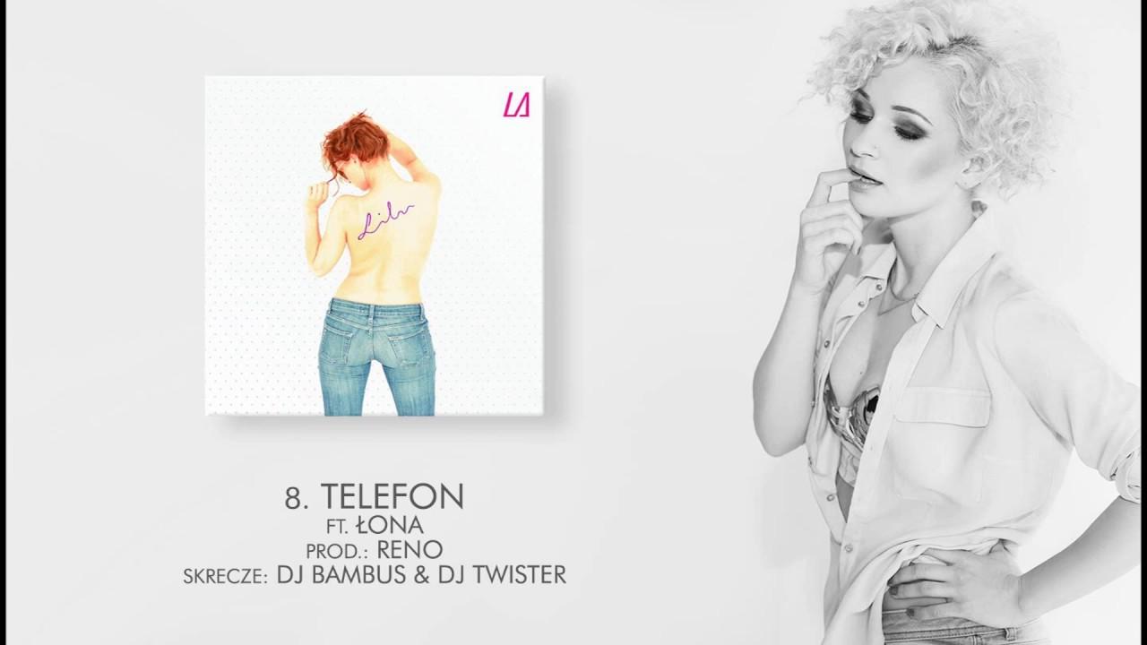 Lilu ft. Łona – 08 Telefon (LA) prod. Reno, skr. DJ Bambus, Dj Twister