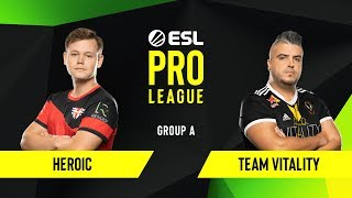 CS:GO - Team Vitality vs. Heroic [Dust2] Map 2 - Group B - ESL EU Pro League Season 10