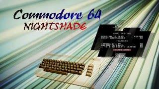 Commodore 64 new game -=Nightshade=-