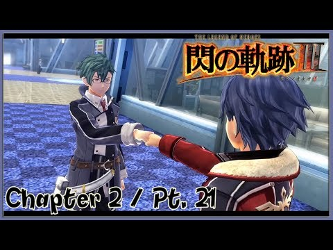 TLoH: Trails of Cold Steel 3 [JPN] Chapter 2 Playthrough Part 21 - Enter Machias / Crossbell