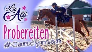 Lia & Alfi - Candyman - neues Pony - erstes Probereiten