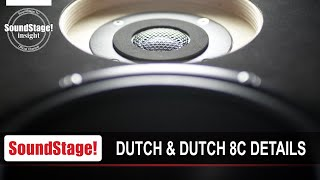 Dutch & Dutch 8c Active Loudspeaker in Detail - SoundStage! InSight (June 2020)