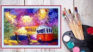 Видео урок Рисуем гуашью Трамвай #Dari Art