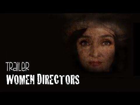 WOMEN DIRECTORS, a film by Diana Dell'Erba - Official Trailer HD
