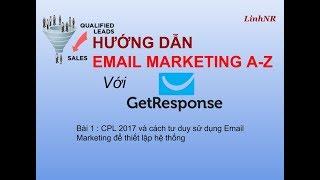 Email Marketing với Getresponse A-Z :Bài 1-Tư duy và bước đầu thiết lập hệ thống