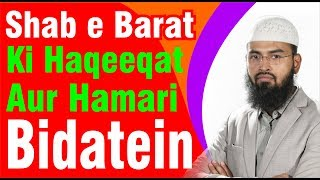 Shab e Barat Ki Haqeeqat Aur Hamari Bidatein By Adv. Faiz Syed [New Edited]