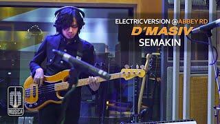 D'MASIV - Semakin (Electric Version @ABBEY RD)
